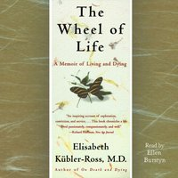 Wheel of Life - Elisabeth Kubler-Ross - audiobook