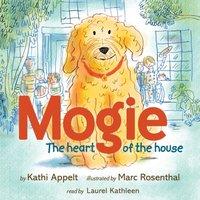 Mogie - Kathi Appelt - audiobook