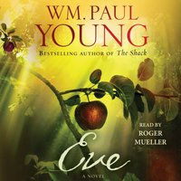 Eve - Wm. Paul Young - audiobook