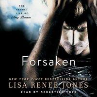 Forsaken - Lisa Renee Jones - audiobook