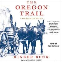 Oregon Trail - Rinker Buck - audiobook