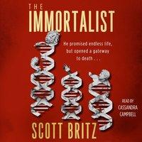 Immortalist - Scott Britz - audiobook