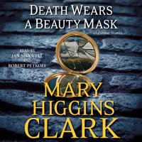 Death Wears a Beauty Mask and Other Stories - Mary Higgins Clark - audiobook