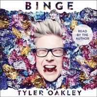 Binge - Tyler Oakley - audiobook