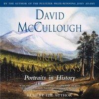 Brave Companions - David McCullough - audiobook