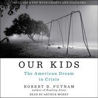 Our Kids - Robert D. Putnam - audiobook
