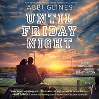 Until Friday Night - Abbi Glines - audiobook