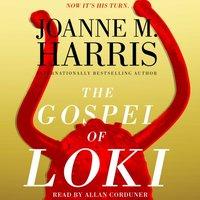 Gospel of Loki - Joanne M. Harris - audiobook