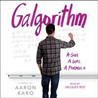 Galgorithm - Aaron Karo - audiobook