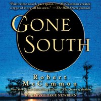 Gone South - Robert McCammon - audiobook