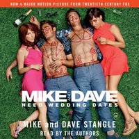 Mike and Dave Need Wedding Dates - Mike Stangle - audiobook