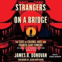 Strangers on a Bridge - James Donovan - audiobook
