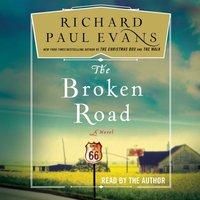 Broken Road - Richard Paul Evans - audiobook