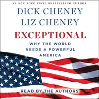 Exceptional - Dick Cheney - audiobook