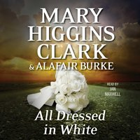 All Dressed in White - Mary Higgins Clark - audiobook