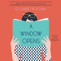 Window Opens - Elisabeth Egan - audiobook