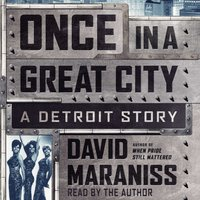 Once In A Great City - David Maraniss - audiobook