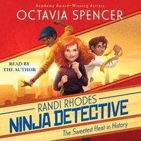 Sweetest Heist in History - Octavia Spencer - audiobook