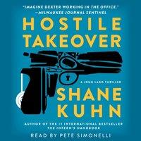 Hostile Takeover - Shane Kuhn - audiobook
