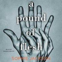 Pound of Flesh - Sophie Jackson - audiobook