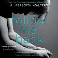 Follow Me Back - A. Meredith Walters - audiobook