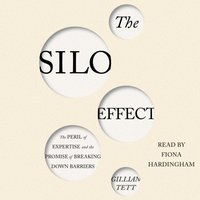 Silo Effect - Gillian Tett - audiobook