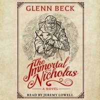 Immortal Nicholas - Glenn Beck - audiobook