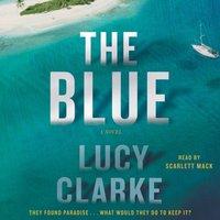 Blue - Lucy Clarke - audiobook