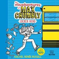 Misadventures of Max Crumbly 1 - Rachel Renee Russell - audiobook