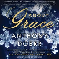 About Grace - Anthony Doerr - audiobook