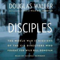 Disciples - Douglas Waller - audiobook