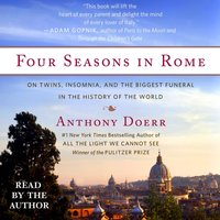Four Seasons in Rome - Anthony Doerr - audiobook