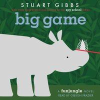Big Game - Stuart Gibbs - audiobook