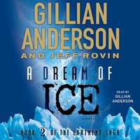 Dream of Ice - Gillian Anderson - audiobook