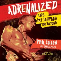 Adrenalized - Phil Collen - audiobook
