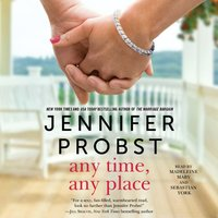 Any Time, Any Place - Jennifer Probst - audiobook