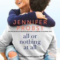 All or Nothing at All - Jennifer Probst - audiobook