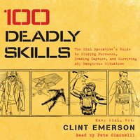 100 Deadly Skills - Clint Emerson - audiobook