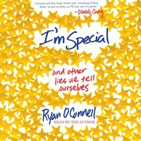 I'm Special - Ryan O'Connell - audiobook