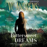 Bittersweet Dreams - V.C. Andrews - audiobook