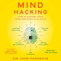 Mind Hacking - John Hargrave - audiobook