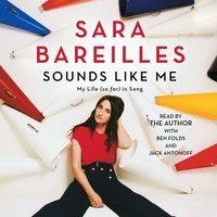 Sounds Like Me - Sara Bareilles - audiobook