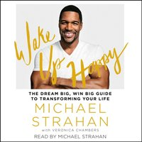 Wake Up Happy - Michael Strahan - audiobook