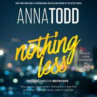 Nothing Less - Anna Todd - audiobook