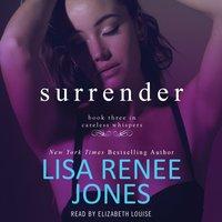 Surrender - Lisa Renee Jones - audiobook