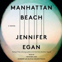 Manhattan Beach - Jennifer Egan - audiobook