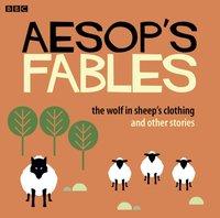 Aesop: The Wolf in Sheep's Clothing - Opracowanie zbiorowe - audiobook