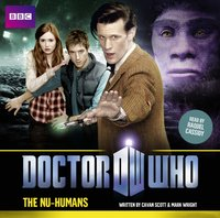 Doctor Who: The Nu-Humans - Cavan Scott - audiobook