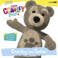 Little Charley Bear: Charley on Safari - Ross Hastings - audiobook