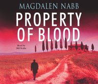 Property Of Blood - Magdalen Nabb - audiobook